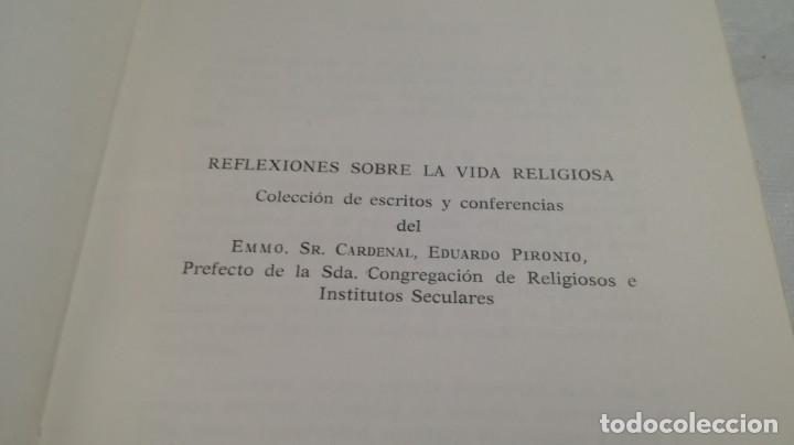 Libros de segunda mano: REFLEXIONES SOBRE LA VIDA RELIGIOSA-EDUARDO PIRONIO-ED. CLAUNE - Foto 4 - 133267562