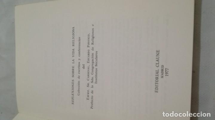 Libros de segunda mano: REFLEXIONES SOBRE LA VIDA RELIGIOSA-EDUARDO PIRONIO-ED. CLAUNE - Foto 5 - 133267562