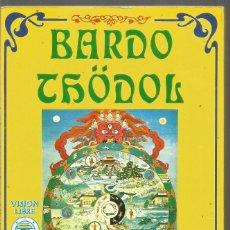 Libros de segunda mano: BARDO THODOL. EL LIBRO TIBETANO DE LOS MUERTOS. VISION LIBROS. Lote 133367606