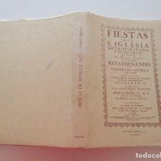 Libros de segunda mano: FERNANDO DE LA TORRE FARFÁN FIESTAS DE LA S. IGLESIA METROPOLITANA,...RM87909. Lote 133581746