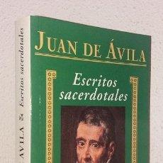 Libros de segunda mano: AVILA, JUAN DE: ESCRITOS SACERDOTALES (BAC) (LB). Lote 133748618