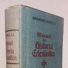Libros de segunda mano: LLORCA BERNARDINO, P.: MANUAL DE HISTORIA ECLESIÁSTICA (LABOR) (LB). Lote 133766290