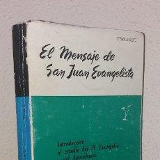 Libros de segunda mano: TROADEC, H.: EL MENSAJE DE SAN JUAN EVANGELISTA (ELER) (LB). Lote 133766402