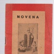 Libros de segunda mano: NOVENA A SAN NICOLAS DE BARI. DEVOCION DE LOS TRES LUNES AL GLORIOSO. CIRCA 1940. Lote 133896049