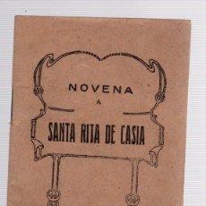 Libros de segunda mano: NOVENA A SANTA RITA DE CASIA. HIJOS DE GREGORIO DEL AMO, MADRID. AÑO 1950. Lote 133896350