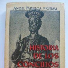 Libros de segunda mano: HISTORIA DE LOS CONCILIOS ECUMÉNICOS. ÁNGEL FÁBREGA Y GRAU.. Lote 134439354