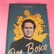 Libros de segunda mano: LIBRO-DON BOSCO QUE RÍE-J.L.CHIAVARINO-EDICIONES PULINAS-1962-VER FOTOS. Lote 134766934