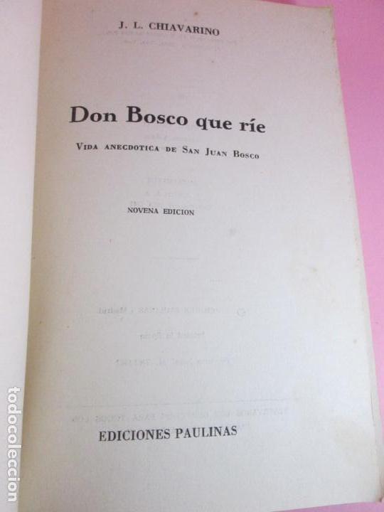 Libros de segunda mano: LIBRO-DON BOSCO QUE RÍE-J.L.CHIAVARINO-EDICIONES PULINAS-1962-VER FOTOS - Foto 2 - 134766934
