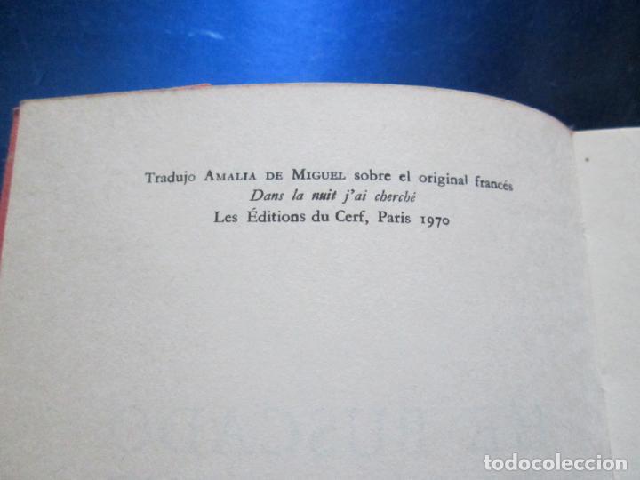 Libros de segunda mano: LIBRO-HE BUSCADO EN LA NOCHE-JACQUES LOEW-3ªEDICIÓN-1972-EXCELENTE-VER FOTOS - Foto 7 - 135015970