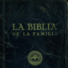 Libros de segunda mano: LA BIBLIA DE LA FAMILIA. BREVIARIO DE LA BIBLIA PARA LAS FAMILIAS Y LAS ESCUELAS. . Lote 135047602