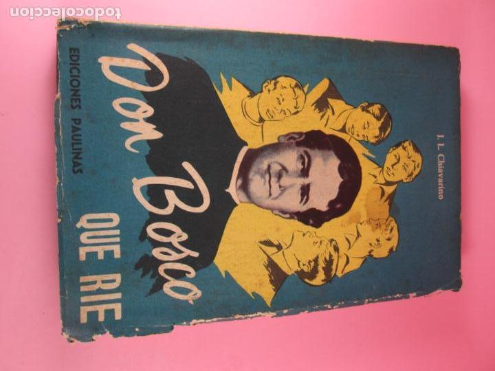 Libros de segunda mano: LIBRO-DON BOSCO QUE RÍE-J.L.CHIAVARINO-EDICIONES PULINAS-1962-VER FOTOS - Foto 10 - 134766934