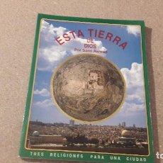 Libros de segunda mano: ESTA TIERRA DE DIOS.....SAMI AWWAD....1993..... Lote 153386558