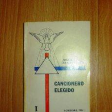 Libros de segunda mano: CANCIONERO ELEGIDO. I / RECOPILADOR JOSÉ ANTONIO RAMÍREZ NUÑO. - CÓRDOBA : EDICIONES TRINITARIAS. Lote 135773982