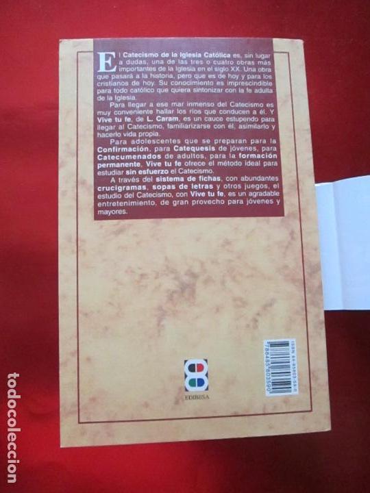 Libros de segunda mano: LIBRO-VIVE TÚ FÉ-LUCÍA CARAM-EL CATECISMO EN CRUCIGRAMAS-4ªEDICIÓN-1995-NUEVO-FAJA-VER FOTOS - Foto 2 - 135905530