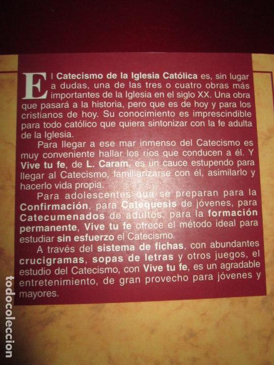 Libros de segunda mano: LIBRO-VIVE TÚ FÉ-LUCÍA CARAM-EL CATECISMO EN CRUCIGRAMAS-4ªEDICIÓN-1995-NUEVO-FAJA-VER FOTOS - Foto 8 - 135905530