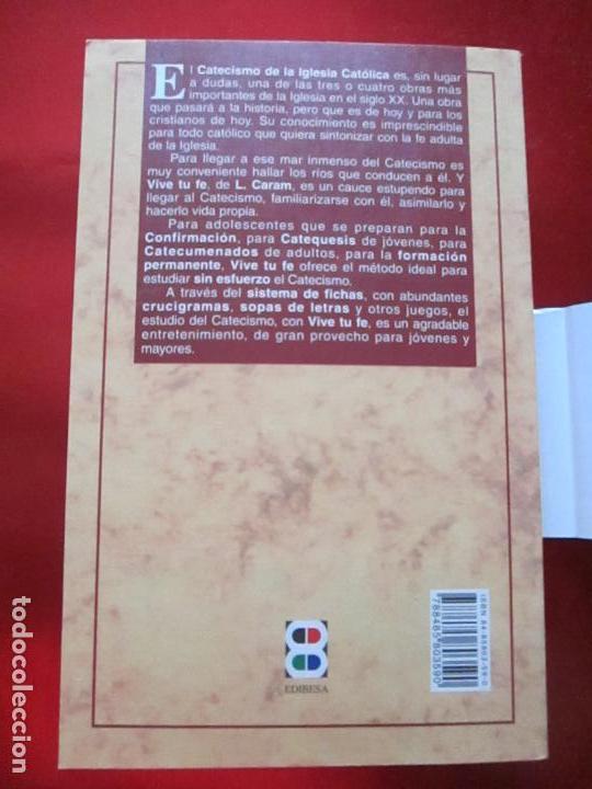 Libros de segunda mano: LIBRO-VIVE TÚ FÉ-LUCÍA CARAM-EL CATECISMO EN CRUCIGRAMAS-4ªEDICIÓN-1995-NUEVO-FAJA-VER FOTOS - Foto 9 - 135905530