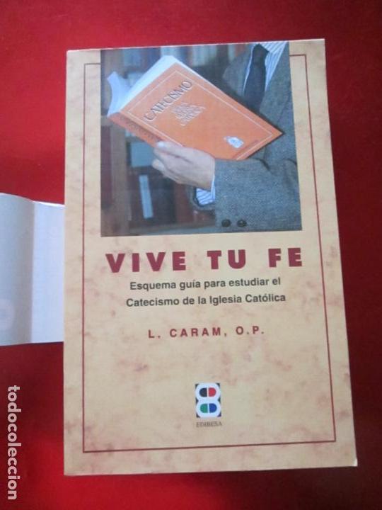 LIBRO-VIVE TÚ FÉ-LUCÍA CARAM-EL CATECISMO EN CRUCIGRAMAS-4ªEDICIÓN-1995-NUEVO-FAJA-VER FOTOS (Libros de Segunda Mano - Religión)