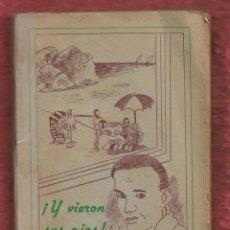 Libros de segunda mano: ¡ Y VIERON SUS OJOS !. POR: LA HERMANA CONCEPCIÓN VÁZQUEZ DE LA TORRE. 1956. 225 PÁG. LR5251. Lote 136355214
