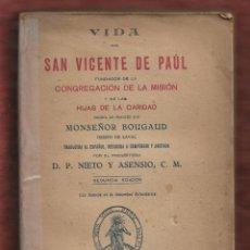 Libros de segunda mano: VIDA DE SAN VICENTE DE PAÚL,FUNDADOR DE LA CONGREGACIÓN DE LAS HIJAS DE LA CARIDAD. 388 PÁG. LR5252. Lote 136356034