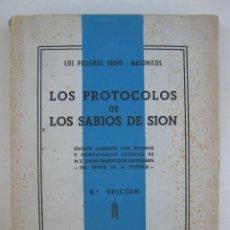 Libros de segunda mano: LOS PROTOCOLOS DE LOS SABIOS DE SION - LOS PELIGROS JUDIO-MASÓNICOS - M.E. JOUIN - AÑO 1948.. Lote 136361718