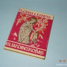 Libros de segunda mano: EL JARDÍN DE ROSAS SEGUIDO DEL MANUAL DE PÁRVULOS POR THOMAS A. KEMPIS Y EDIT. COLUMBA DEL AÑO 1946. Lote 136565782