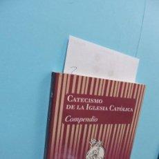Libros de segunda mano: CATECISMO DE LA IGLESIA CATÓLICA. ED. ASOCIACIÓN DE EDITORES DEL CATECISMO. BILBAO 2008. Lote 136658218