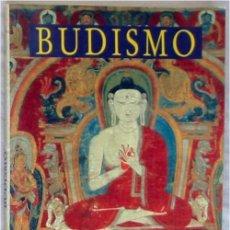 Libros de segunda mano: BUDISMO - RELIGIONES DEL MUNDO - MADHU BAZAZ WANGU - IDEA BOOKS 1998 - VER INDICE. Lote 136674002