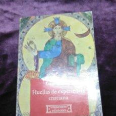 Libros de segunda mano: HUELLAS DE EXPERIENCIA CRISTIANA. L. GIUSSANI. ENCUENTRO EDICIONES. 1978.. Lote 136925494