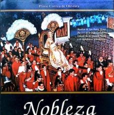 Libros de segunda mano: PLINIO CORREA DE OLIVEIRA. NOBLEZA Y ÉLITES TRADICIONALES SEGUN PÍO XII. MADRID, 1993. PIEL. Lote 137130522