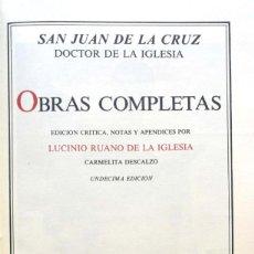 Libros de segunda mano: SAN JUAN DE LA CRUZ, DOCTOR DE LA IGLESIA. OBRAS COMPLETAS. MADRID, 1982. Lote 137140906