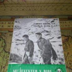 Libros de segunda mano: MI JUVENTUD Y DIOS. CLEMENTE PEREIRA-FRANZ E. HAHN. ADELANTE Nº18. SAL TERRAE 1967. Lote 137194106