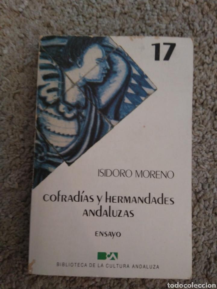 COFRADÍAS Y HERMANDADES ANDALUZAS. ISIDORO MORENO. ENSAYO SEMANA SANTA ANDALUCÍA (Libros de Segunda Mano - Religión)