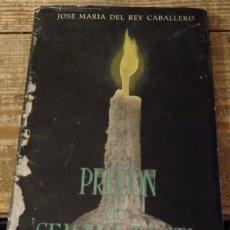 Libros de segunda mano: SEMANA SANTA SEVILLA, 1953, PREGON PRONUNCIADO PRO JOSE MARIA DEL REY CABALLERO. Lote 137281918