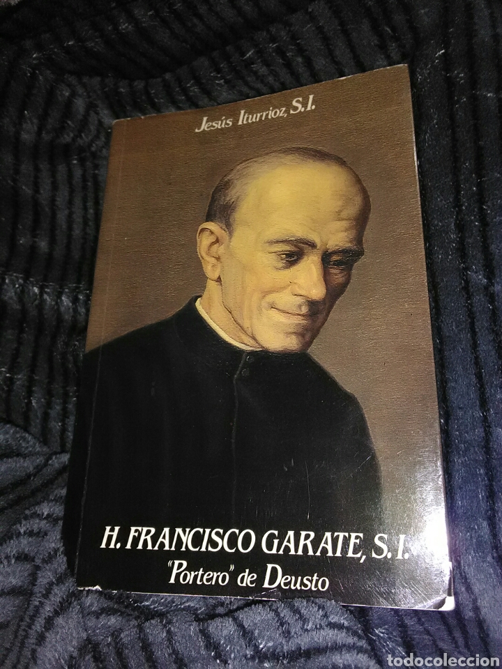 H. FRANCISCO GARATE, S.I., PORTERO DE DEUSTO. J. ITURRIOZ. MENSAJERO, 1985. (Libros de Segunda Mano - Religión)