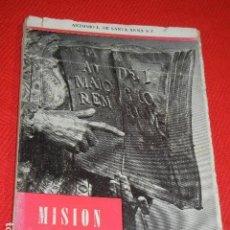 Libros de segunda mano: MISION FRONTERIZA DE SAN IGNACIO DE LOYOLA, REPUBLICA DOMINICANA, ANTONIO DE SANTA ANNA, HACIA 1957. Lote 137616794