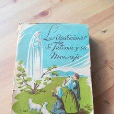 Libros de segunda mano: LAS APARICIONES DE FATIMA Y SU MENSAJE. Lote 138155286