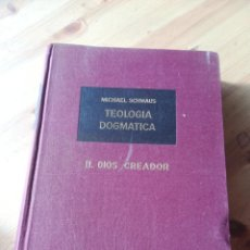 Libros de segunda mano: TEORIA DOGMATICA LL DIOS CREADOR. Lote 138156430