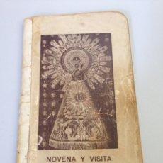 Libros de segunda mano: NOVENA Y VISITA A NUESTRA SEÑORA DEL PILAR. Lote 138537685