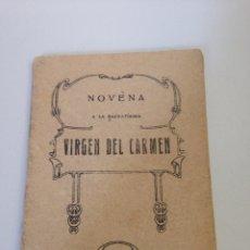 Libros de segunda mano: NOVENA VIRGEN DEL CARMEN. Lote 138555714