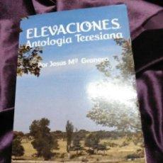 Libros de segunda mano: ELEVACIONES, ANTOLOGÍA TERESIANA. J.M. GRANERO. BAC POPULAR, Nº 38. 1981.. Lote 138721290