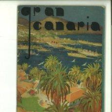 Libros de segunda mano: GRAN CANARIA. GUÍA PINTORESCA. JUNTA PROVINCIAL DE TURISMO. Lote 138760914