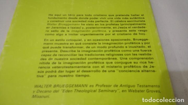 Libros de segunda mano: LA IMAGINACION PROFETICA-WALTER BRUEGGEMANNPRESENCIA TEOLOGICA-SAL TERRAE - Foto 3 - 138840982