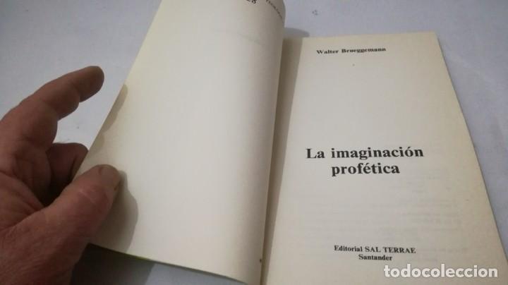 Libros de segunda mano: LA IMAGINACION PROFETICA-WALTER BRUEGGEMANNPRESENCIA TEOLOGICA-SAL TERRAE - Foto 4 - 138840982