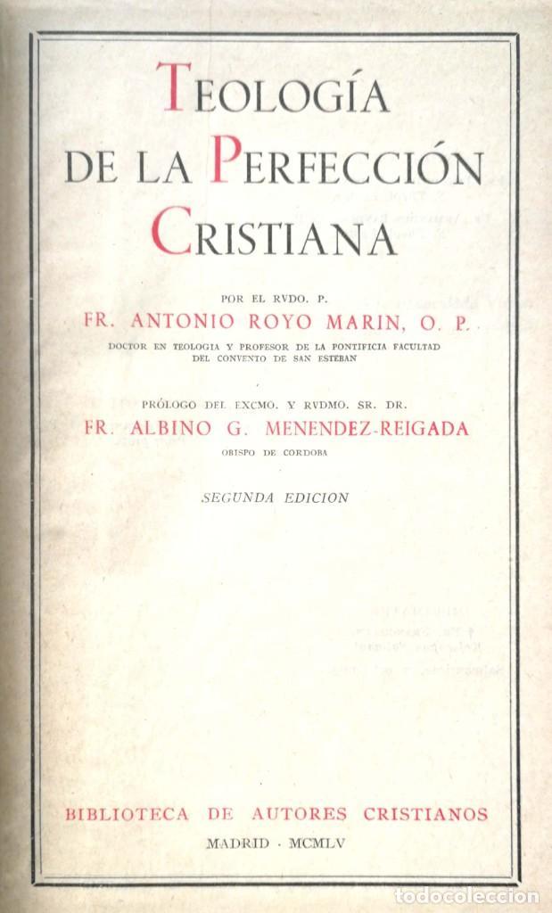 ANTONIO ROYO MARÍN. TEOLOGÍA DE LA PERFECCIÓN CRISTIANA. MADRID, 1955 (Libros de Segunda Mano - Religión)
