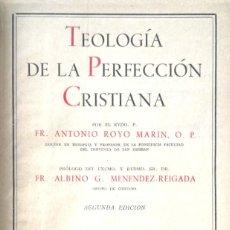 Libros de segunda mano: ANTONIO ROYO MARÍN. TEOLOGÍA DE LA PERFECCIÓN CRISTIANA. MADRID, 1955. Lote 138956122