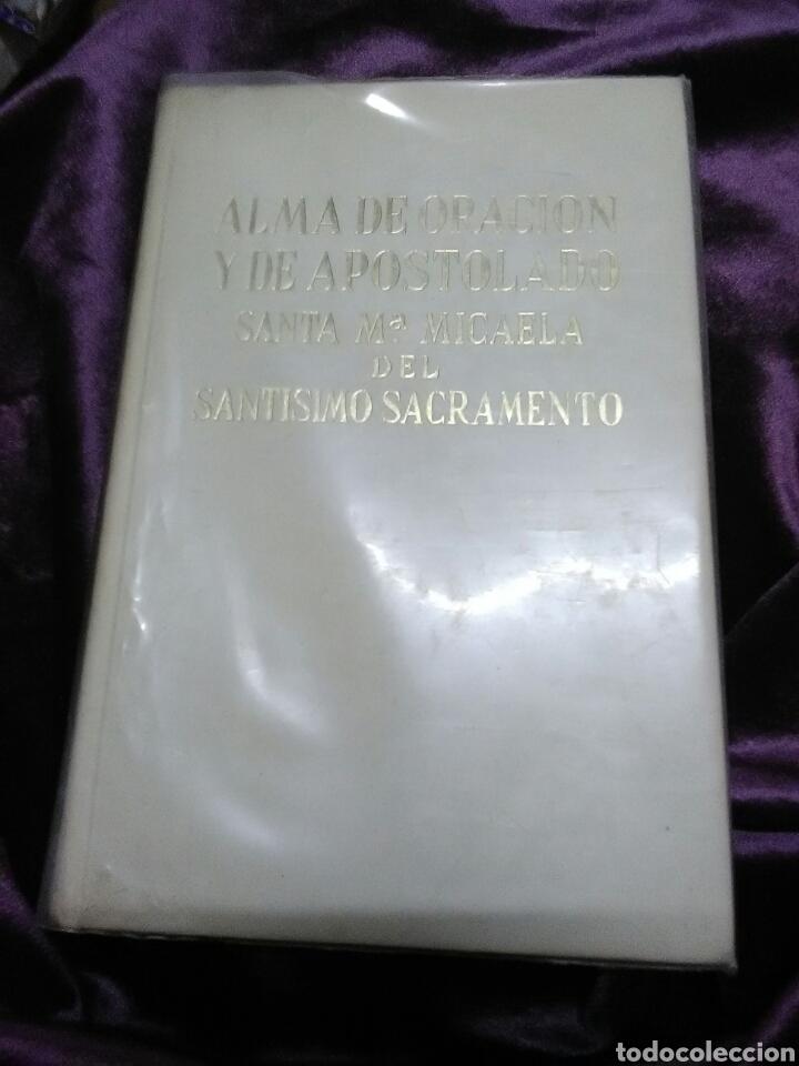 ALMA DE ORACIÓN Y DE APOSTOLADO. S. Mª MICAELA DEL S.S. 1965. (Libros de Segunda Mano - Religión)