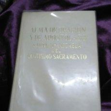 Libros de segunda mano: ALMA DE ORACIÓN Y DE APOSTOLADO. S. Mª MICAELA DEL S.S. 1965.. Lote 139006453