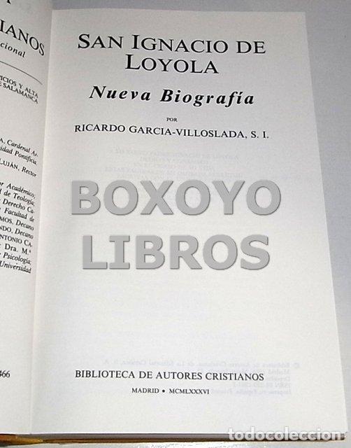 Libros de segunda mano: GARCÍA-VILLOSLADA, Ricardo. San Ignacio de Loyola. Nueva biografía - Foto 2 - 139015578