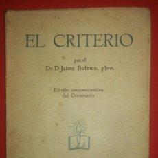 Libros de segunda mano: EL CRITERIO DE JAIME BALMES. Lote 139067602