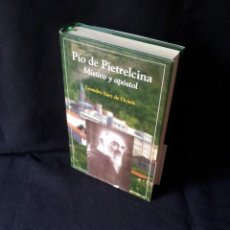 Libros de segunda mano - LEANDRO SAEZ DE OCARIZ - PIO DE PIETRELCINA, MISTICO Y APOSTOL - 1ª EDICION COLECCION ANDANZAS 2004 - 139110534